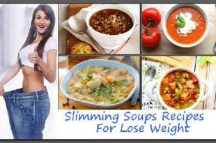 Slimming Soups Recipes For Lose Weight